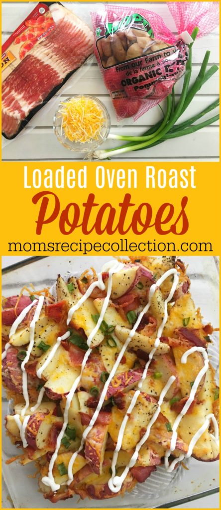 Loaded Oven Roasted Potatoes Recipe | The Best Ever Loaded Roasted Potatoes