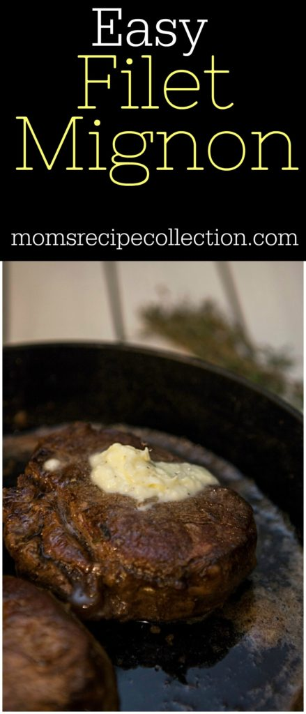 Easy Filet Mignon Recipe | Garlic and Herb Butter Filet Mignon