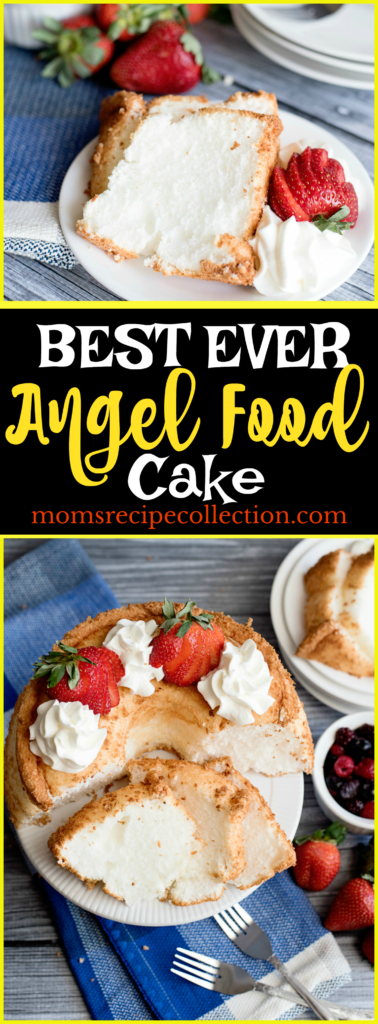 Mom's Recipe Collection | This Angel Food Cake recipe truly is the best ever.