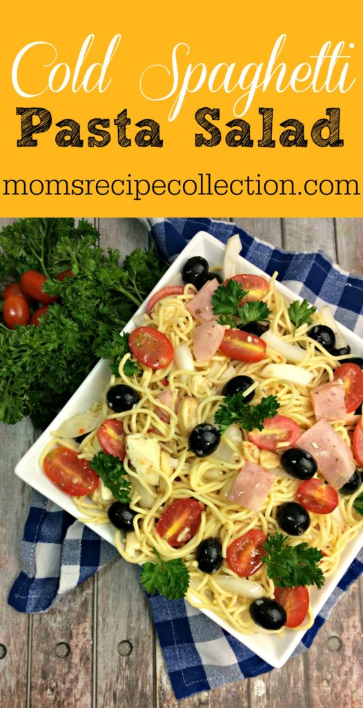 Cold Spaghetti Pasta Salad | Easy Pasta Salad Recipe from Mom's Recipe Collection