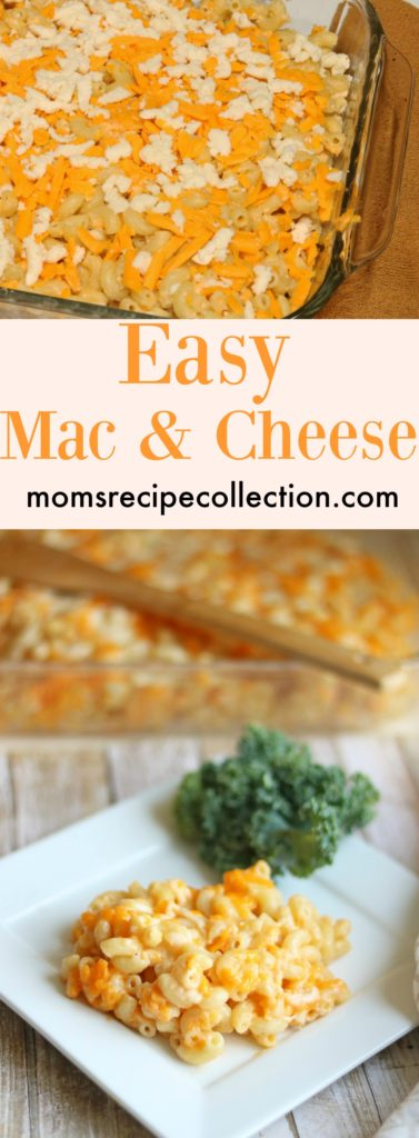 Mom's Recipe Collection | Easy mac and cheese from scratch is the perfect comfort food.