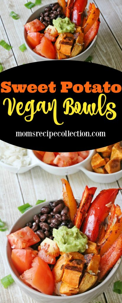 Mom's Recipe Collection | Delicious and healthy vegan sweet potato bowls are a great and easy recipe to try.
